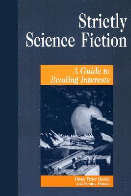 Strictly Science Fiction by Diana Tixier Herald