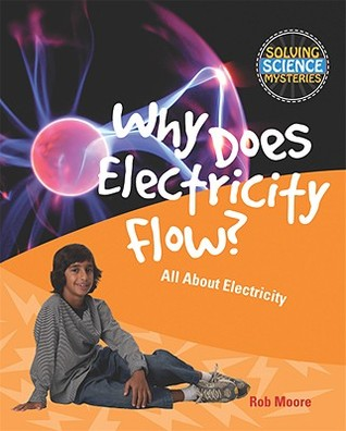Why Does Electricity Flow?: All about Electricity Epub Download