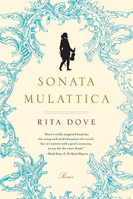 Ebook Sonata Mulattica: Poems by Rita Dove DOC!