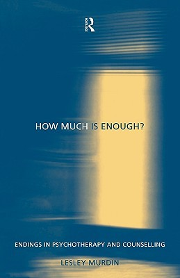 how-much-is-enough-endings-in-psychotherapy-and-counselling