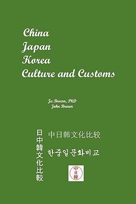 China, Japan, Korea Culture and Customs