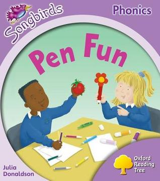 Pen Fun (Oxford Reading Tree: Stage 1+: More Songbirds Phonics)
