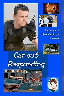 Car 006 Responding