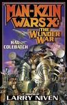 Man-Kzin Wars X: The Wunder War (Man-Kzin Wars #10)