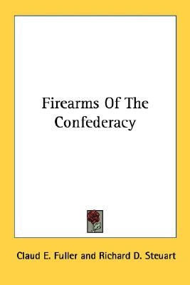 Firearms of the Confederacy
