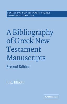 a-bibliography-of-greek-new-testament-manuscripts