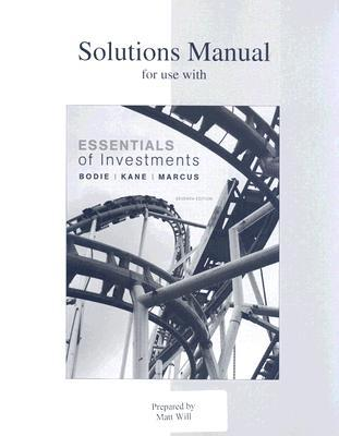 Solutions Manual for Use with Essentials of Investments