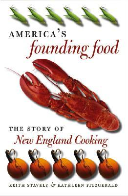 America's Founding Food by Keith Stavely