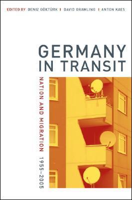 Germany in Transit by Deniz Göktürk
