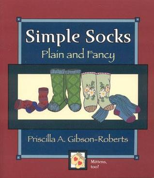 Simple Socks: Plain and Fancy