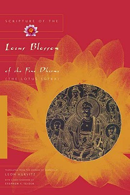 Scripture of the Lotus Blossom of the Fine Dharma: (The Lotus Sutra)