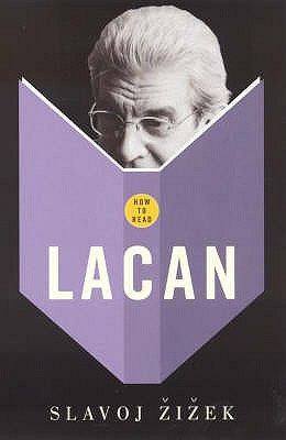 How to Read Lacan by Slavoj Žižek