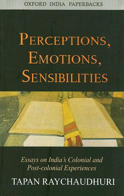 The Patriot Movie Essay Perceptions Emotions Sensibilities Essays On Indias Colonial And  Postcolonial Experiences By Tapan Raychaudhuri Personal Philosophy Of Education Essays also How To Edit Essay Perceptions Emotions Sensibilities Essays On Indias Colonial And  Water Resources Essay