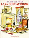 Calvin And Hobbes' Lazy Sunday Book by Bill Watterson