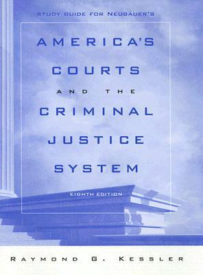 Neubauer's America's Courts and the Criminal Justice System