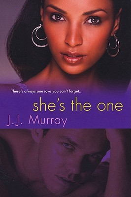 Ebook She's the One by J.J. Murray TXT!