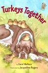 Turkeys Together