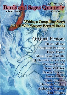 Bards And Sages Quarterly Volume 1 Issue 2 April 2009