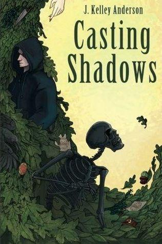 Casting Shadows by J. Kelley Anderson