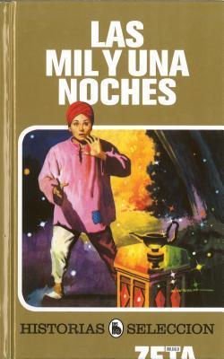 Mil y una noches, Las (Historias Seleccion/ History Selection)