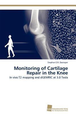 Monitoring of Cartilage Repair in the Knee
