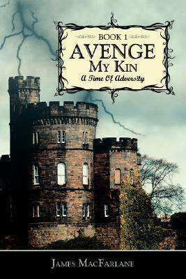 A Time of Adversity (Avenge My Kin #1)
