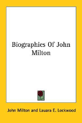 Biographies of John Milton
