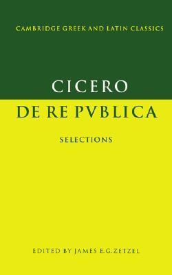 De Re Publica: Selections