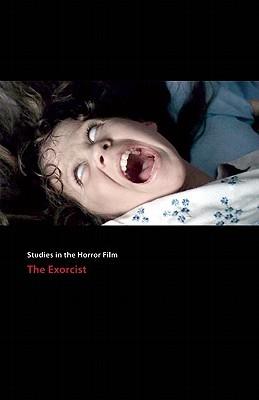 The Exorcist: Studies in the Horror Film