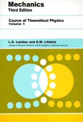 Course of Theoretical Physics: Vol. 1, Mechanics