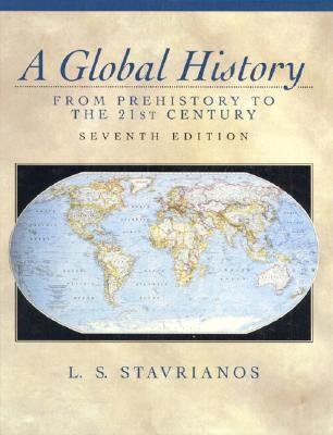 A Global History: From Prehistory to the 21st Century