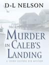 Murder in Caleb's Landing (Third-Culture Kid Mysteries #1)