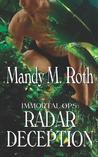 Radar Deception by Mandy M. Roth