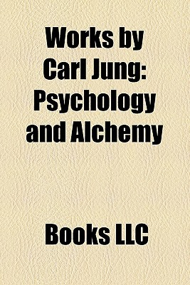 Works by Carl Jung (Study Guide): Psychology and Alchemy, Red Book, Carl Jung Publications, Memories, Dreams, Reflections