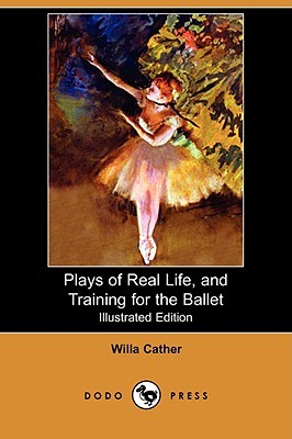 Plays of Real Life, and Training for the Ballet