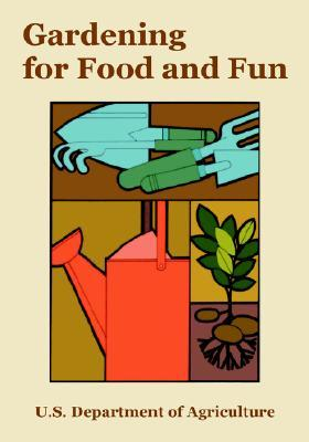 Gardening for Food and Fun