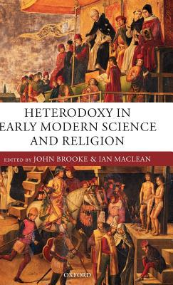 heterodoxy-in-early-modern-science-and-religion