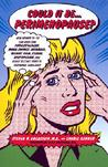 Could It Be...Perimenopause?: How Women 35-50 Can Overcome Forgetfulness, Mood Swings, Insomnia, Weight Gain, Sexual Dysfunction, and Other Telltale Signs of Hormonal Imbalance