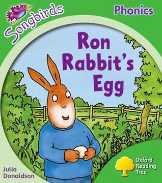 Ron Rabbit's Egg (Oxford Reading Tree: Stage 2: More Songbirds Phonics)