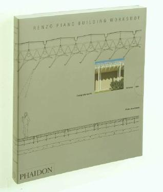 Renzo Piano Building Workshop - Volume 1