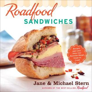 Roadfood Sandwiches by Jane Stern