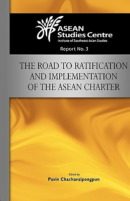 The Road to Ratification and Implementation of the ASEAN Charter