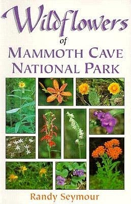 Wildflowers of Mammoth Cave National Park