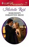 Marchese's Forgotten Bride by Michelle Reid