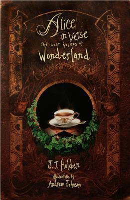 Alice in Verse: The Lost Rhymes of Wonderland