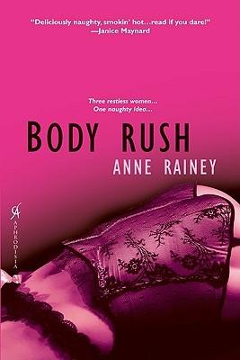 Body rush par Anne Rainey