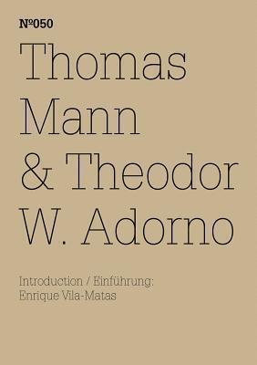 Thomas Mann & Theodor W. Adorno: An Exchange
