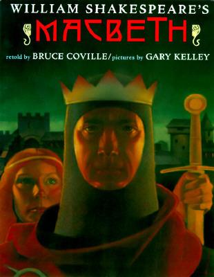 William Shakespeares:  Macbeth (Shakespeare Retellings, 3)