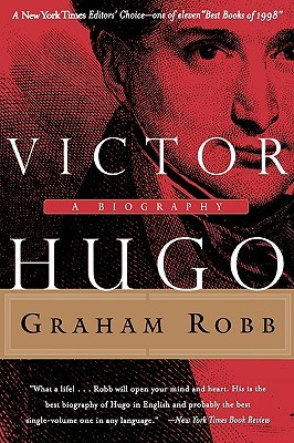 Victor hugo a biography by graham robb 63043 fandeluxe Images