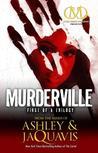 Murderville by Ashley Antoinette
